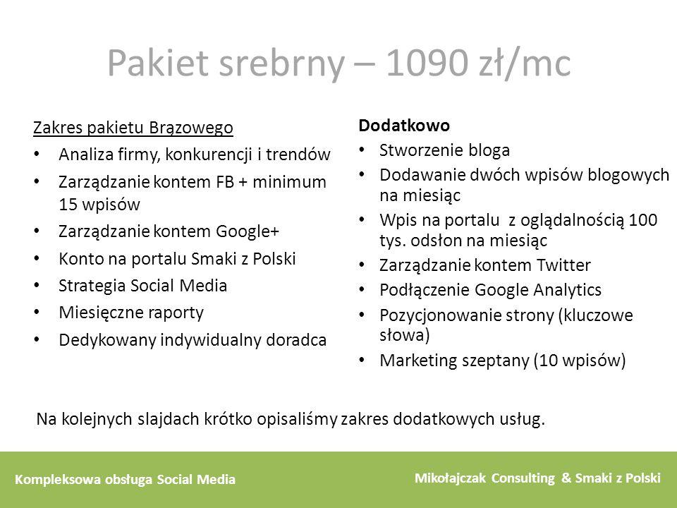 Pakiet srebrny – 1090 zł/mc Zakres pakietu Brązowego