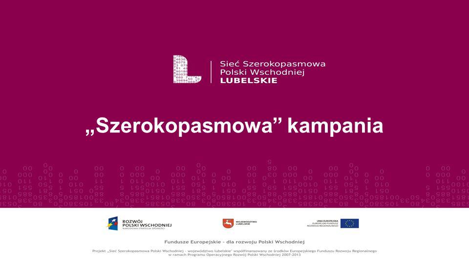 """Szerokopasmowa kampania"