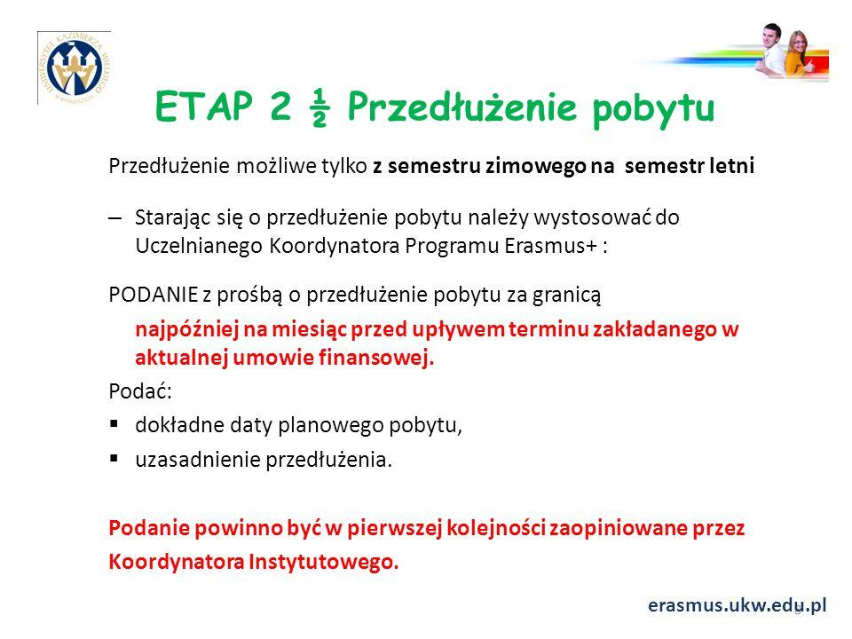 ETAP 2 ½ Przedłużenie pobytu