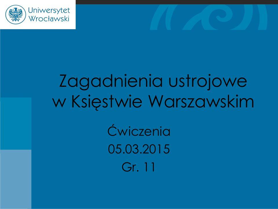 Zagadnienia ustrojowe w Księstwie Warszawskim