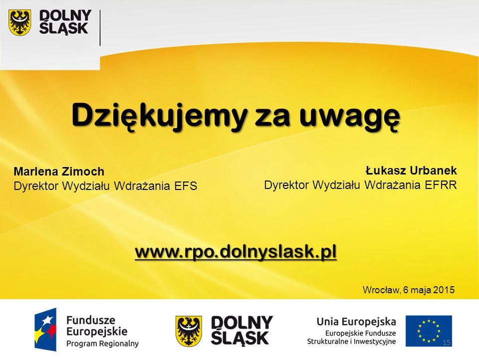 Dziękujemy za uwagę www.rpo.dolnyslask.pl Marlena Zimoch