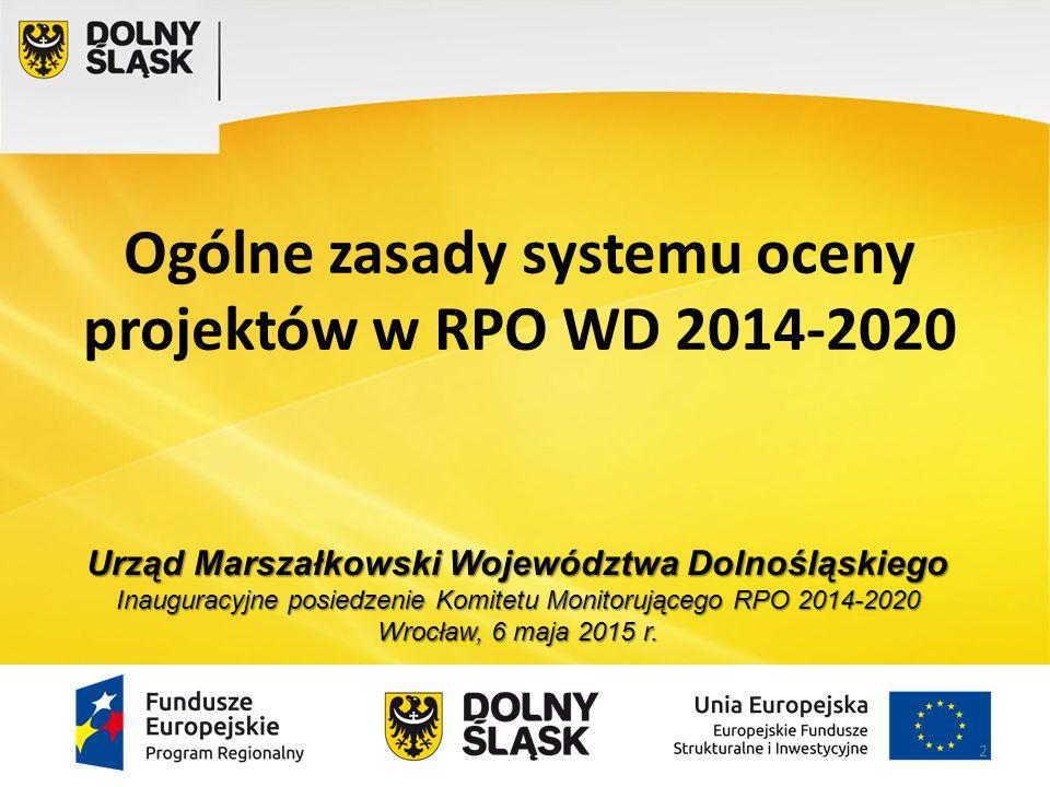 Ogólne zasady systemu oceny projektów w RPO WD 2014-2020