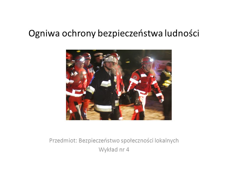 Ogniwa ochrony bezpieczeństwa ludności