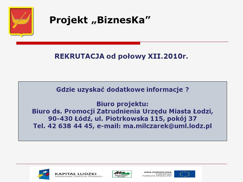 """Projekt """"BiznesKa REKRUTACJA od połowy XII.2010r."""