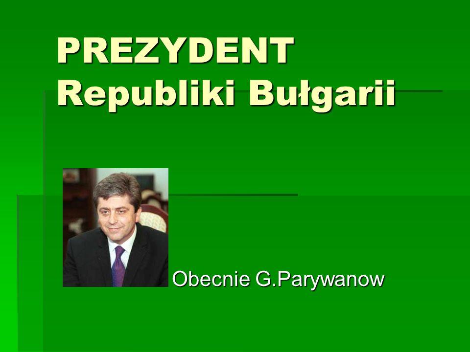 PREZYDENT Republiki Bułgarii