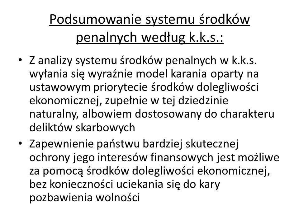 Podsumowanie systemu środków penalnych według k.k.s.: