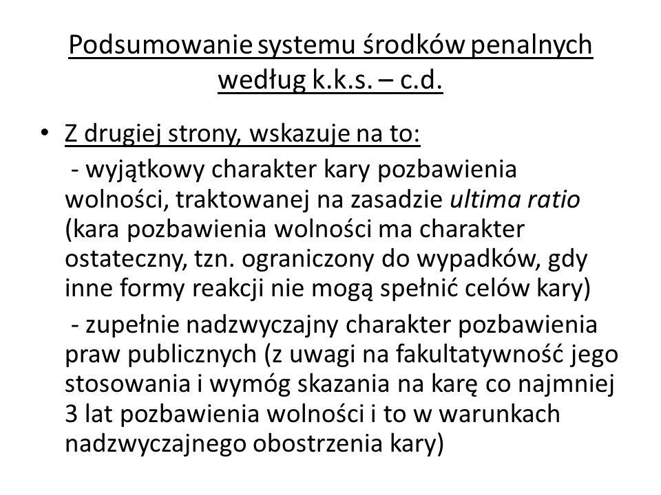 Podsumowanie systemu środków penalnych według k.k.s. – c.d.
