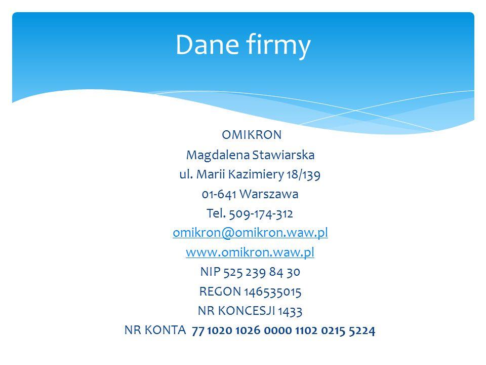Dane firmy OMIKRON Magdalena Stawiarska ul. Marii Kazimiery 18/139