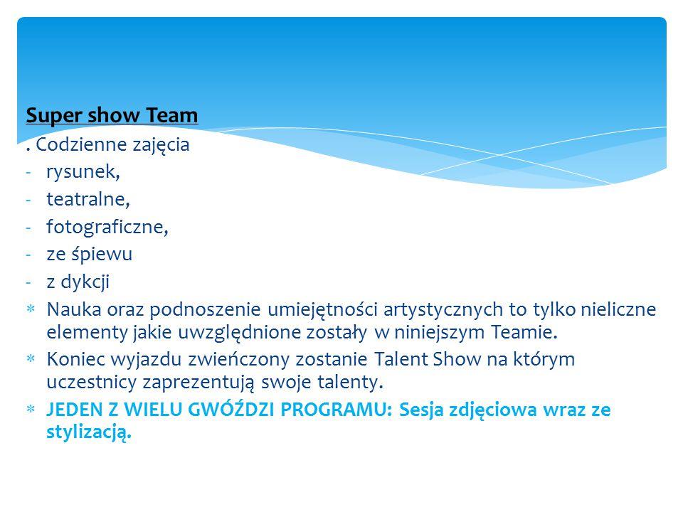 Super show Team . Codzienne zajęcia rysunek, teatralne, fotograficzne,
