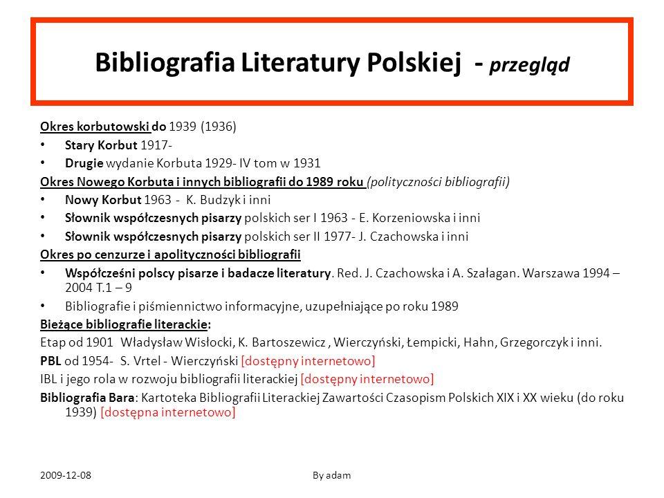 Bibliografia Literatury Polskiej - przegląd