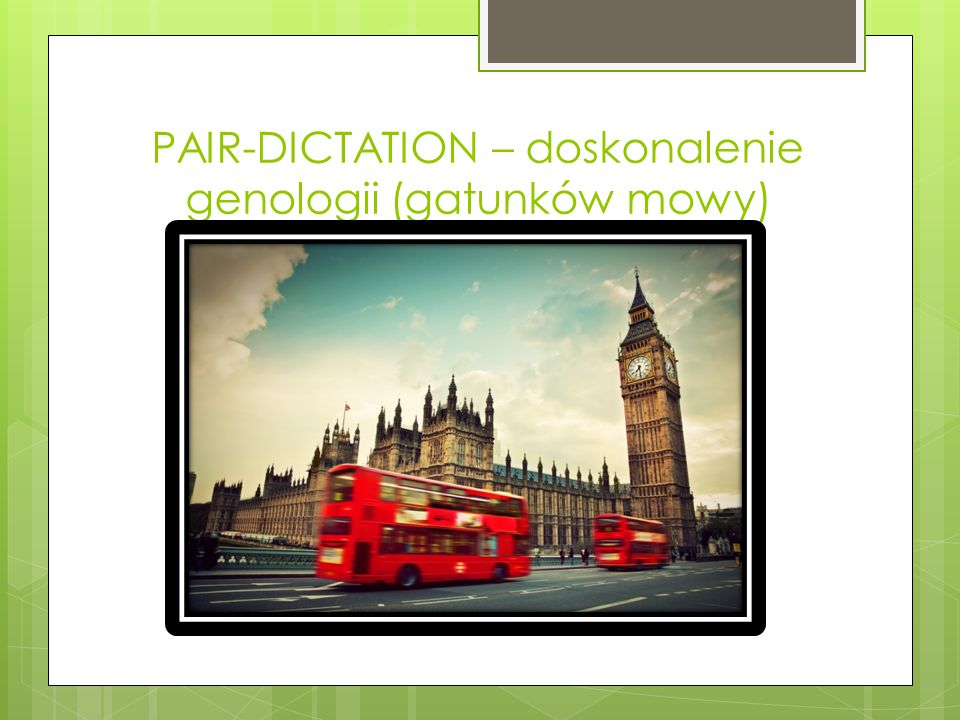 PAIR-DICTATION – doskonalenie genologii (gatunków mowy)