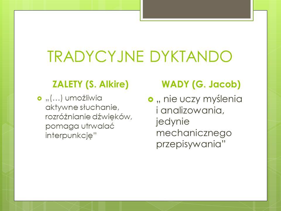 TRADYCYJNE DYKTANDO ZALETY (S. Alkire) WADY (G. Jacob)