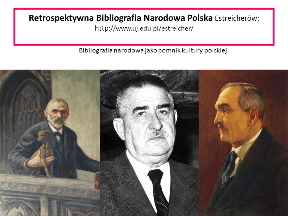 Bibliografia narodowa jako pomnik kultury polskiej