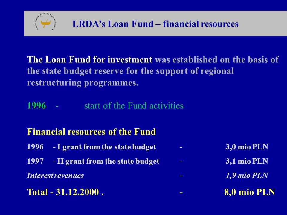 LRDA's Loan Fund – financial resources