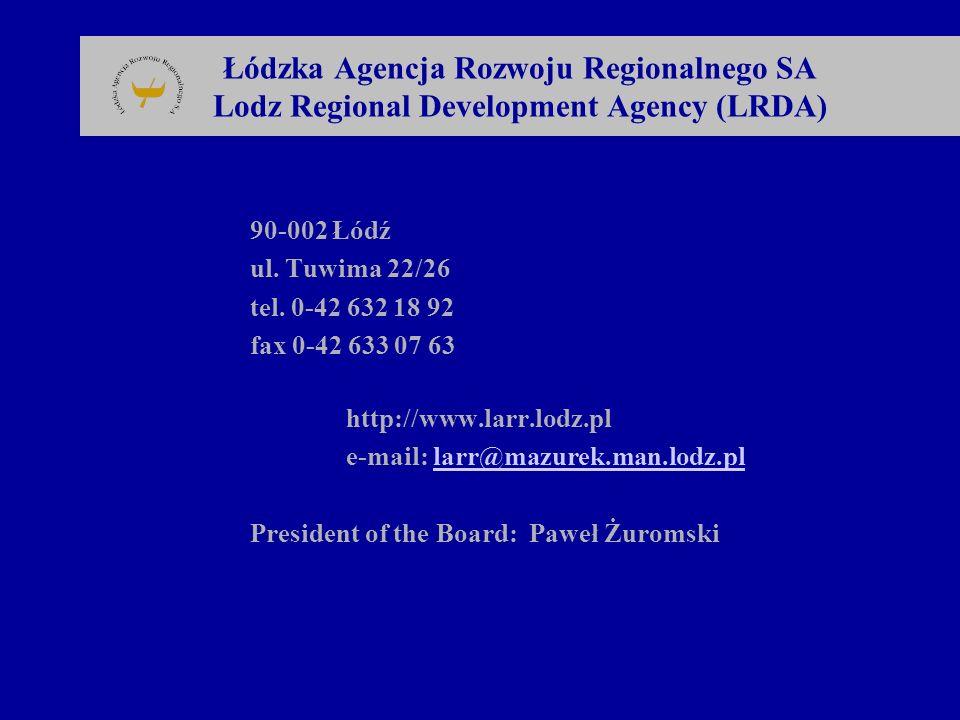 Łódzka Agencja Rozwoju Regionalnego SA Lodz Regional Development Agency (LRDA)