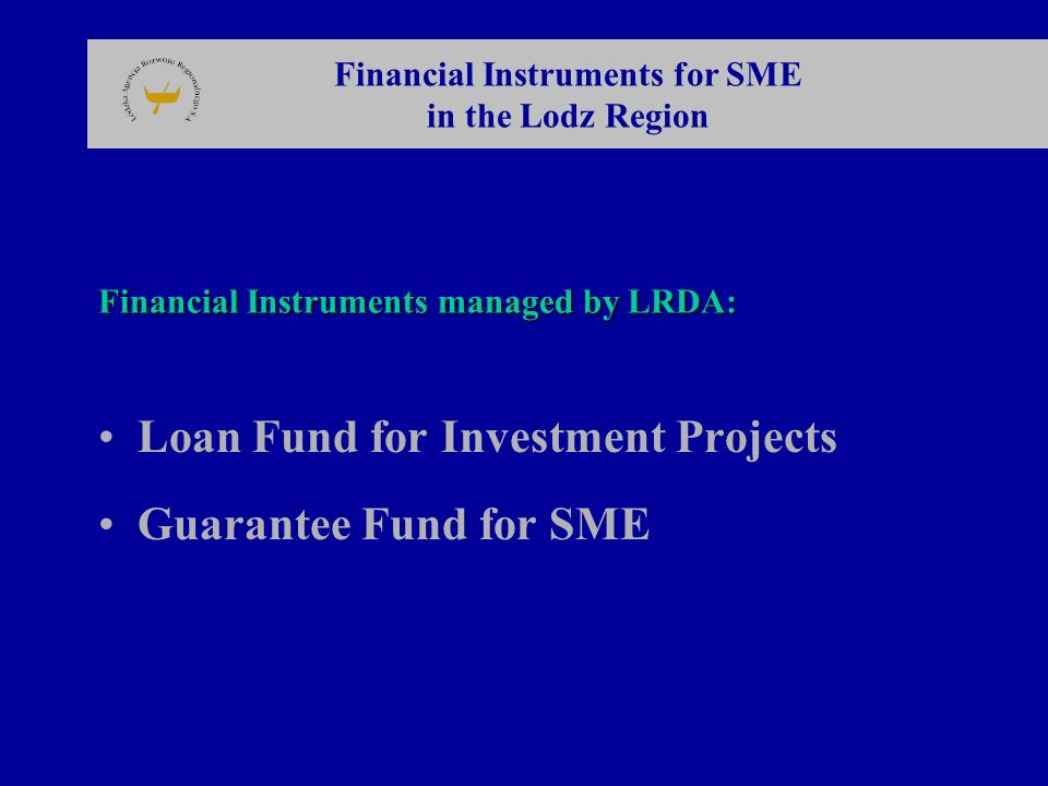 Financial Instruments managed by LRDA: