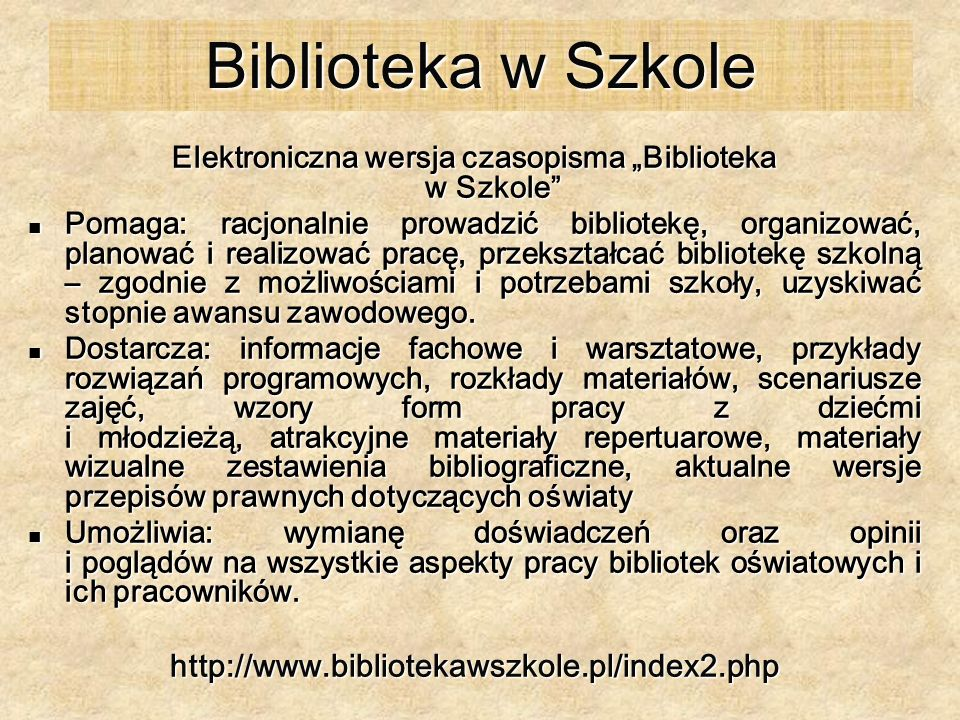 """Elektroniczna wersja czasopisma """"Biblioteka w Szkole"""