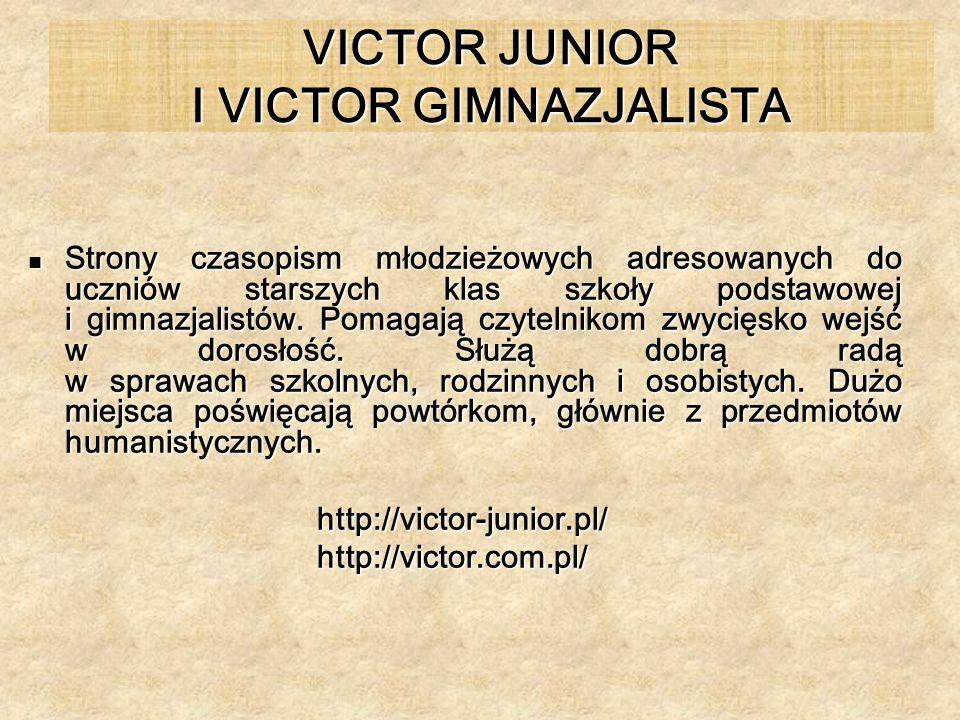 VICTOR JUNIOR I VICTOR GIMNAZJALISTA