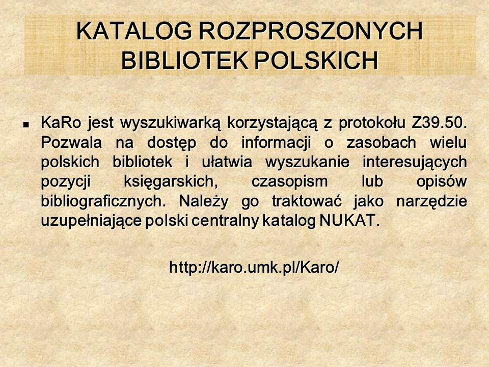KATALOG ROZPROSZONYCH BIBLIOTEK POLSKICH