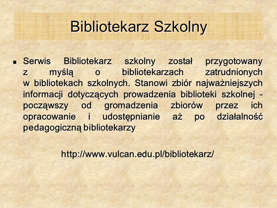 Bibliotekarz Szkolny