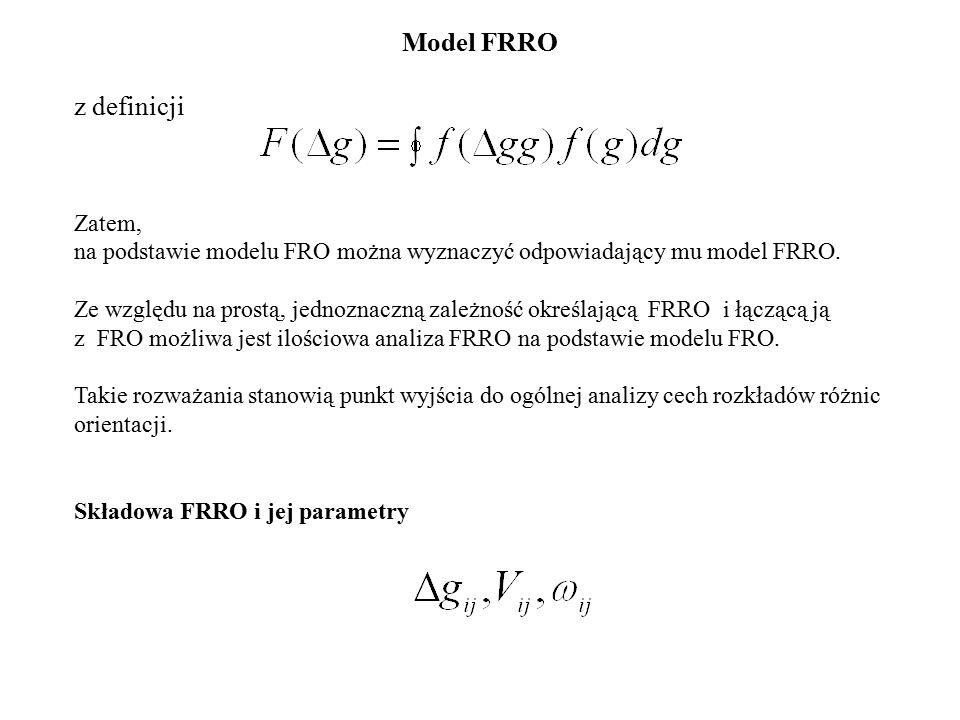 Model FRRO z definicji Zatem,