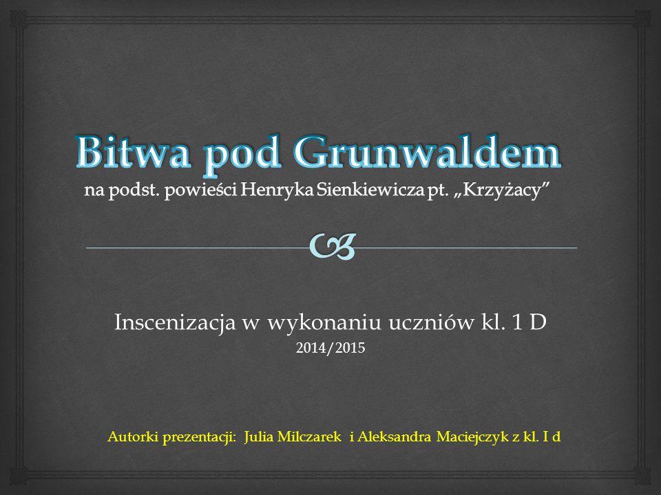 Inscenizacja w wykonaniu uczniów kl. 1 D 2014/2015