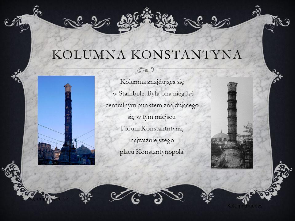 KOLUMNA KONSTANTYNA