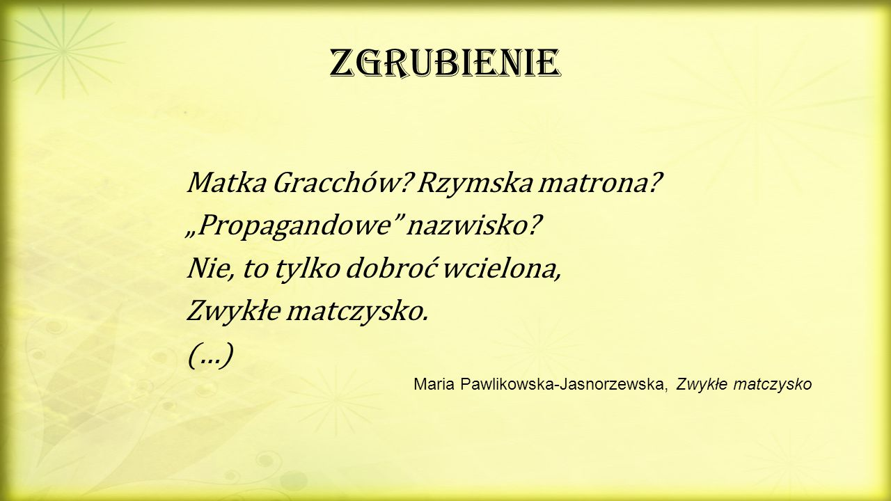 Maria Pawlikowska-Jasnorzewska, Zwykłe matczysko