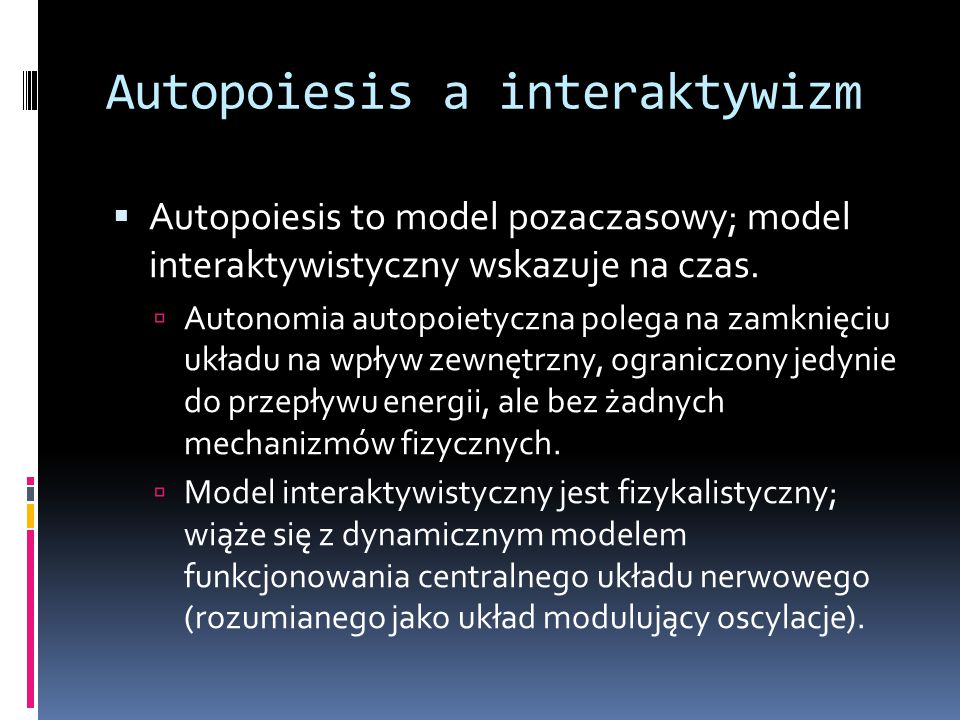 Autopoiesis a interaktywizm