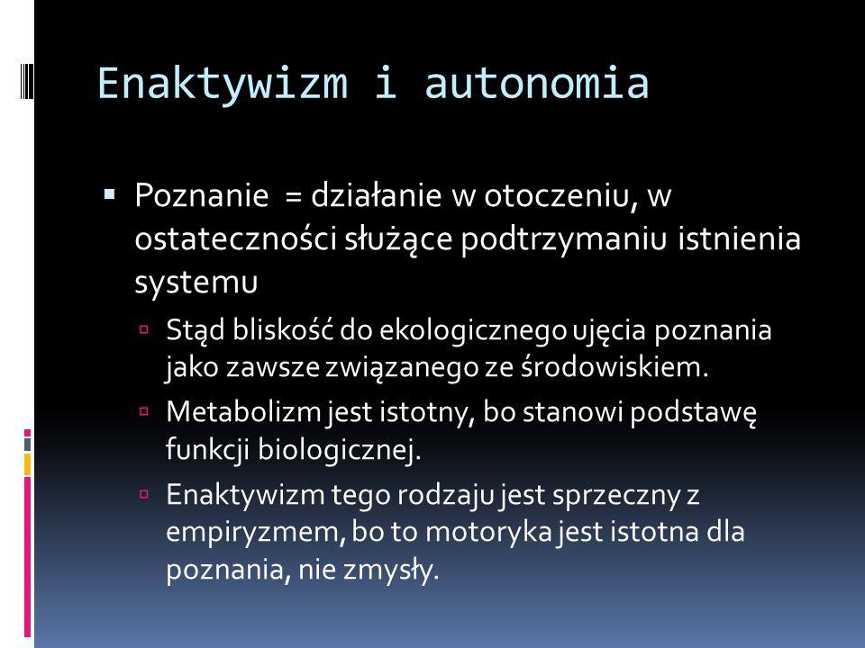 Enaktywizm i autonomia