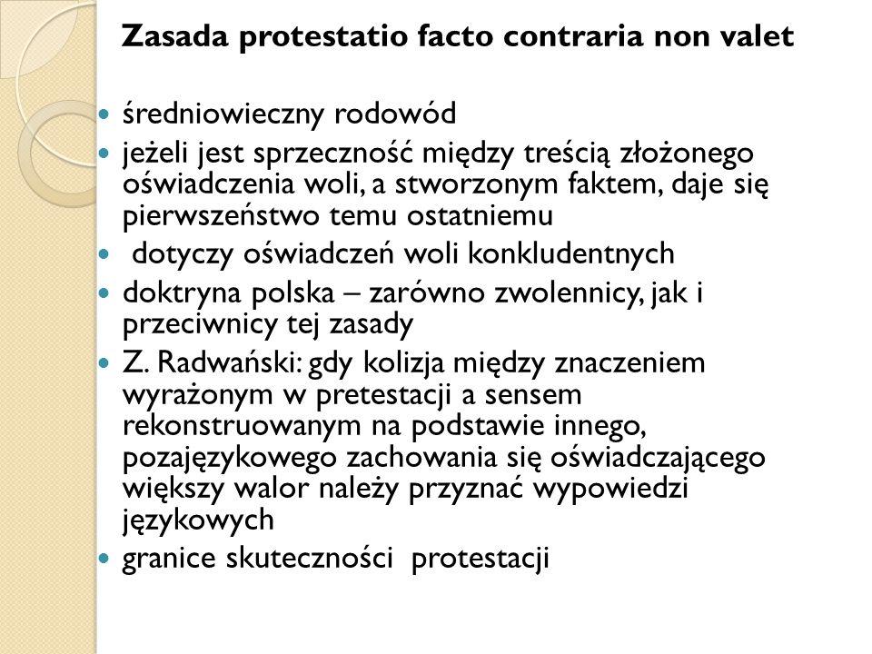Zasada protestatio facto contraria non valet