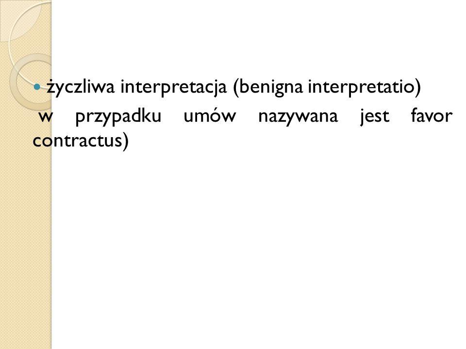 życzliwa interpretacja (benigna interpretatio)