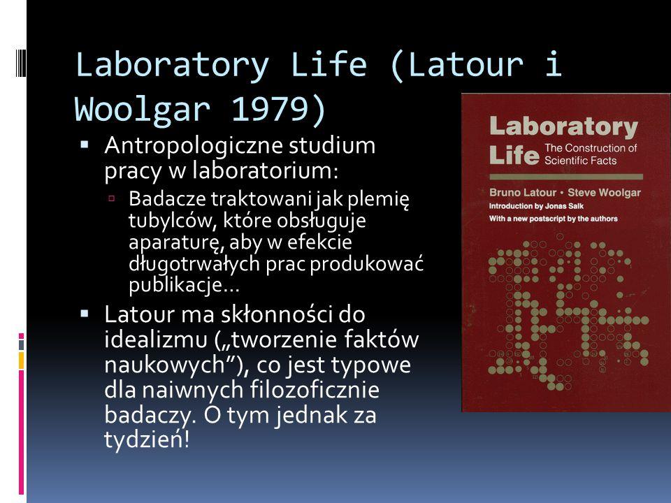 Laboratory Life (Latour i Woolgar 1979)