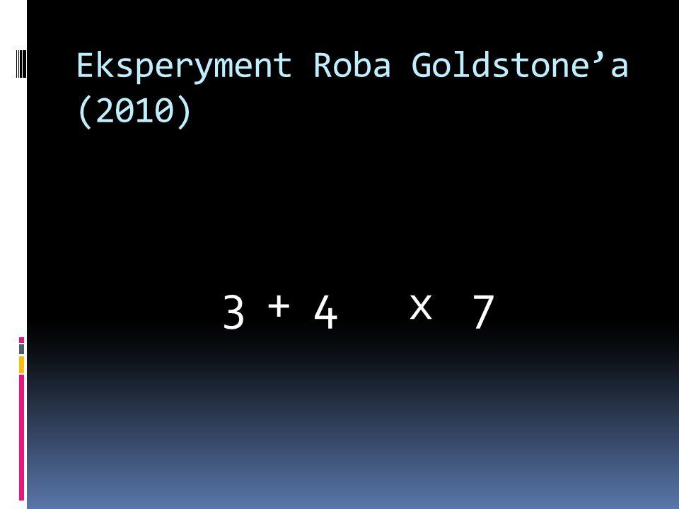 Eksperyment Roba Goldstone'a (2010)