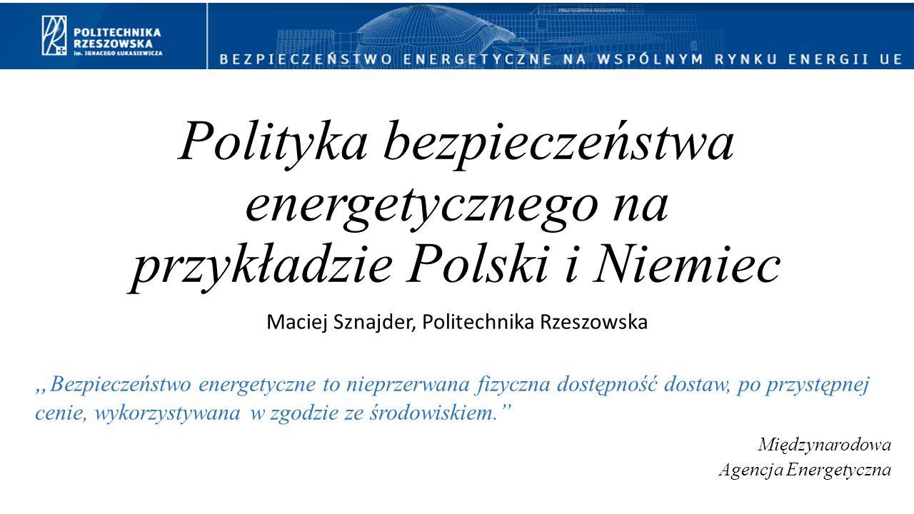 Polityka bezpieczeństwa energetycznego na przykładzie Polski i Niemiec