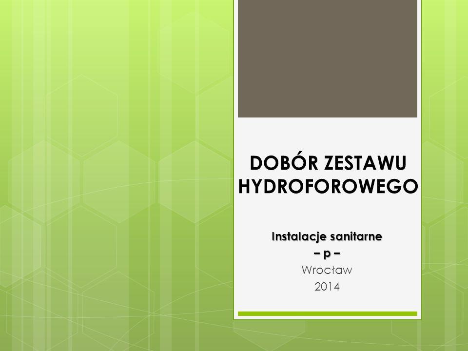 DOBÓR ZESTAWU HYDROFOROWEGO