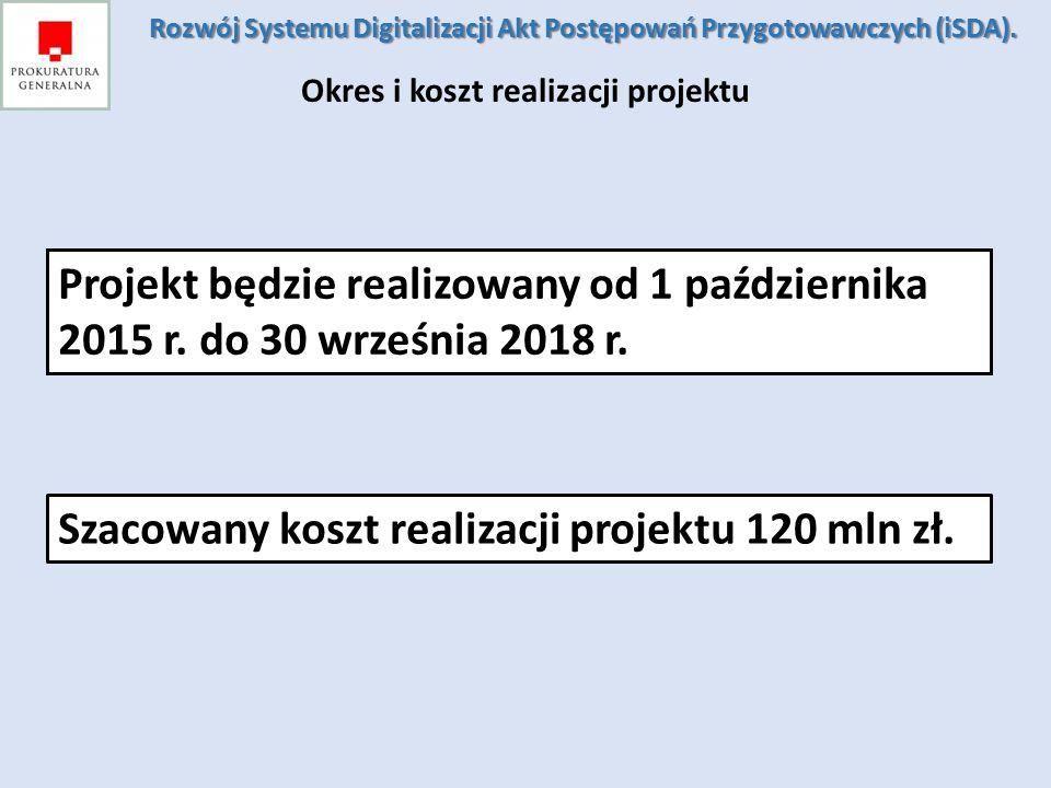Szacowany koszt realizacji projektu 120 mln zł.