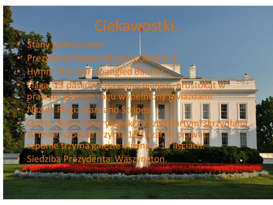 Ciekawostki. Stany zjednoczone Prezydent: Barack Hussein Obama 2.