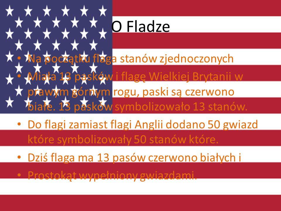 O Fladze Na początku flaga stanów zjednoczonych