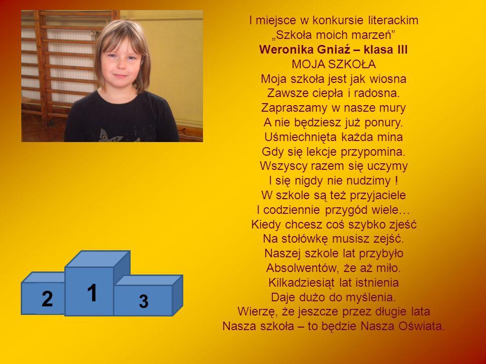 """1 2 3 I miejsce w konkursie literackim """"Szkoła moich marzeń"""
