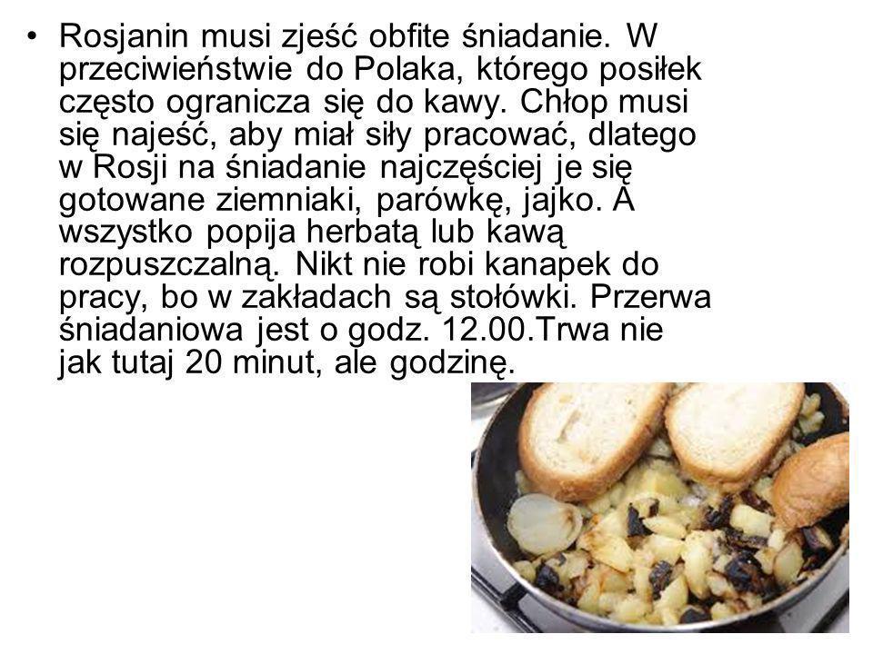Rosjanin musi zjeść obfite śniadanie