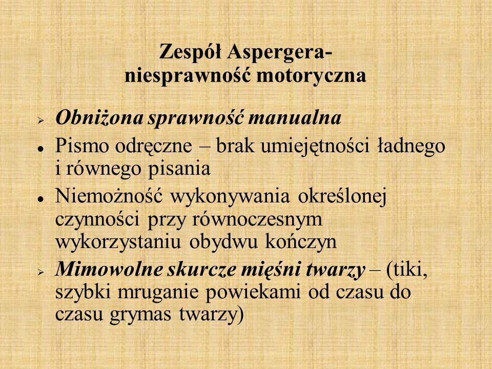 Zespół Aspergera- niesprawność motoryczna