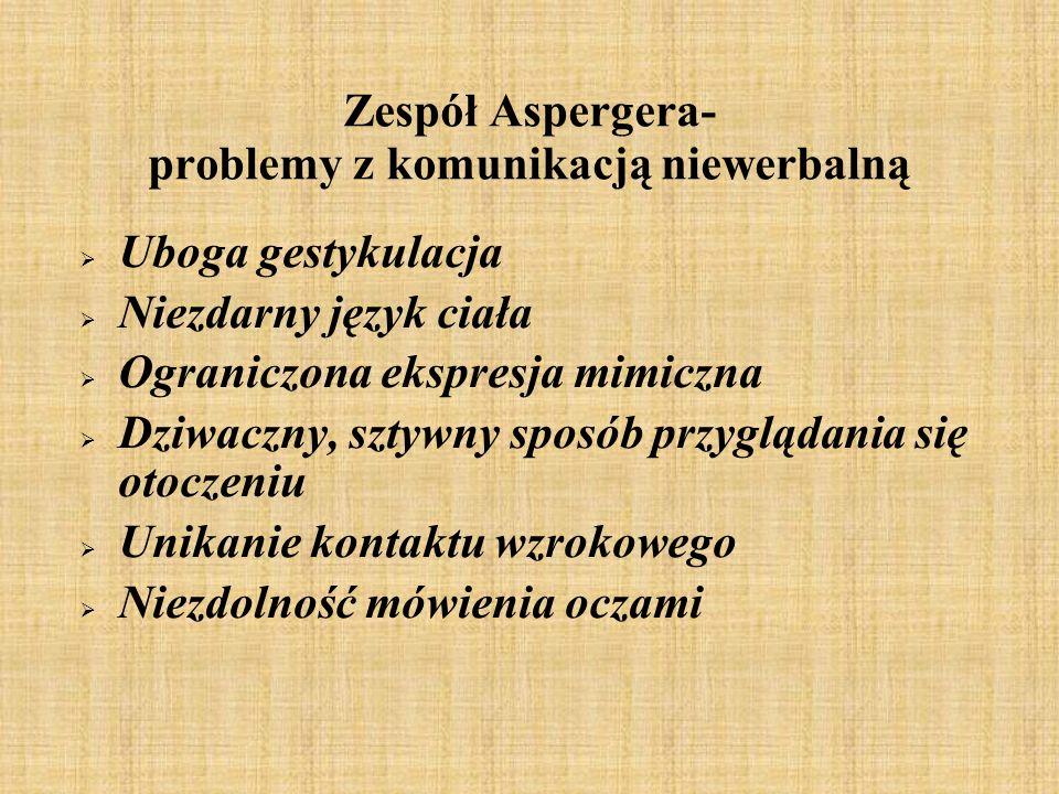 Zespół Aspergera- problemy z komunikacją niewerbalną