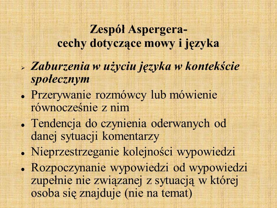 Zespół Aspergera- cechy dotyczące mowy i języka