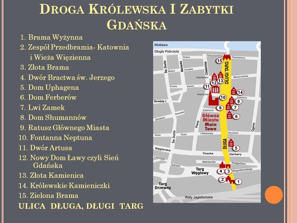 Droga Królewska I Zabytki Gdańska