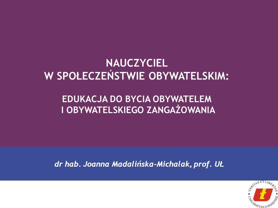 NAUCZYCIEL W SPOŁECZEŃSTWIE OBYWATELSKIM: