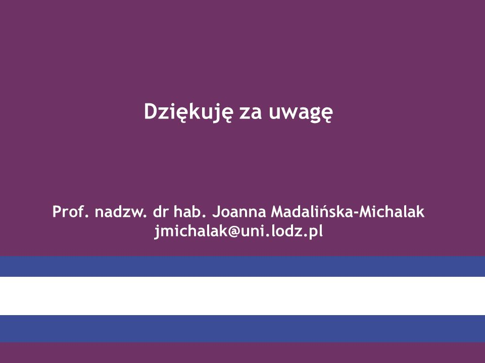 Prof. nadzw. dr hab. Joanna Madalińska-Michalak