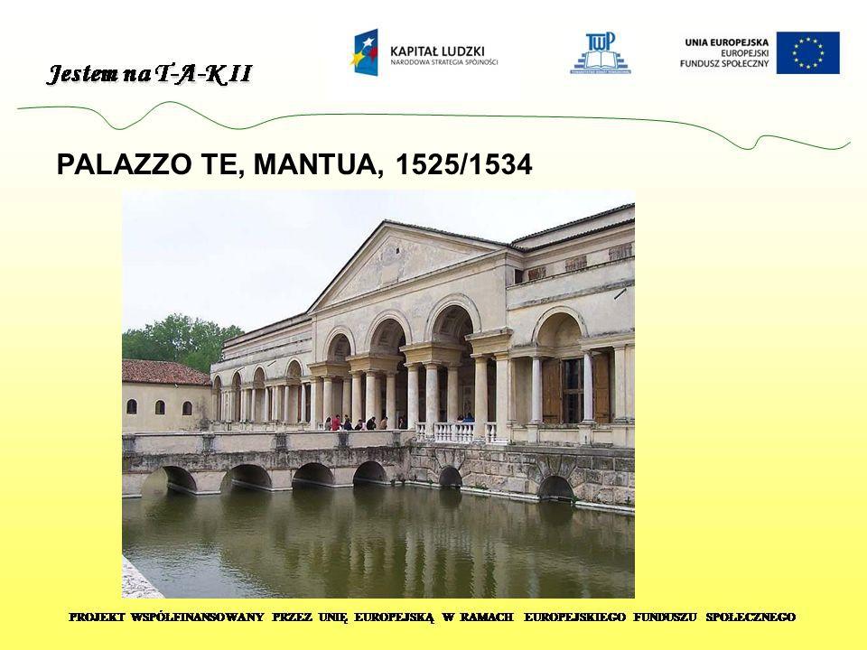 PALAZZO TE, MANTUA, 1525/1534