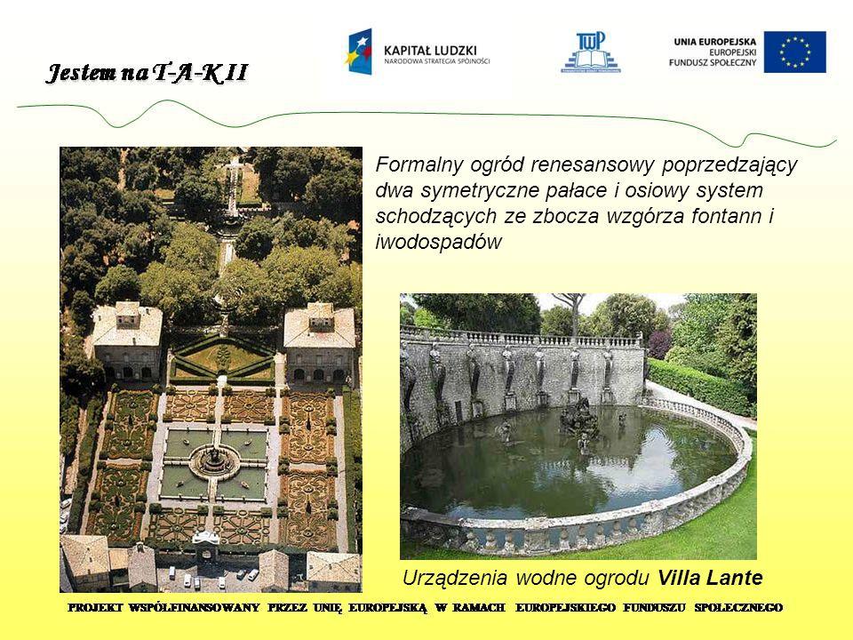 Formalny ogród renesansowy poprzedzający dwa symetryczne pałace i osiowy system schodzących ze zbocza wzgórza fontann i iwodospadów