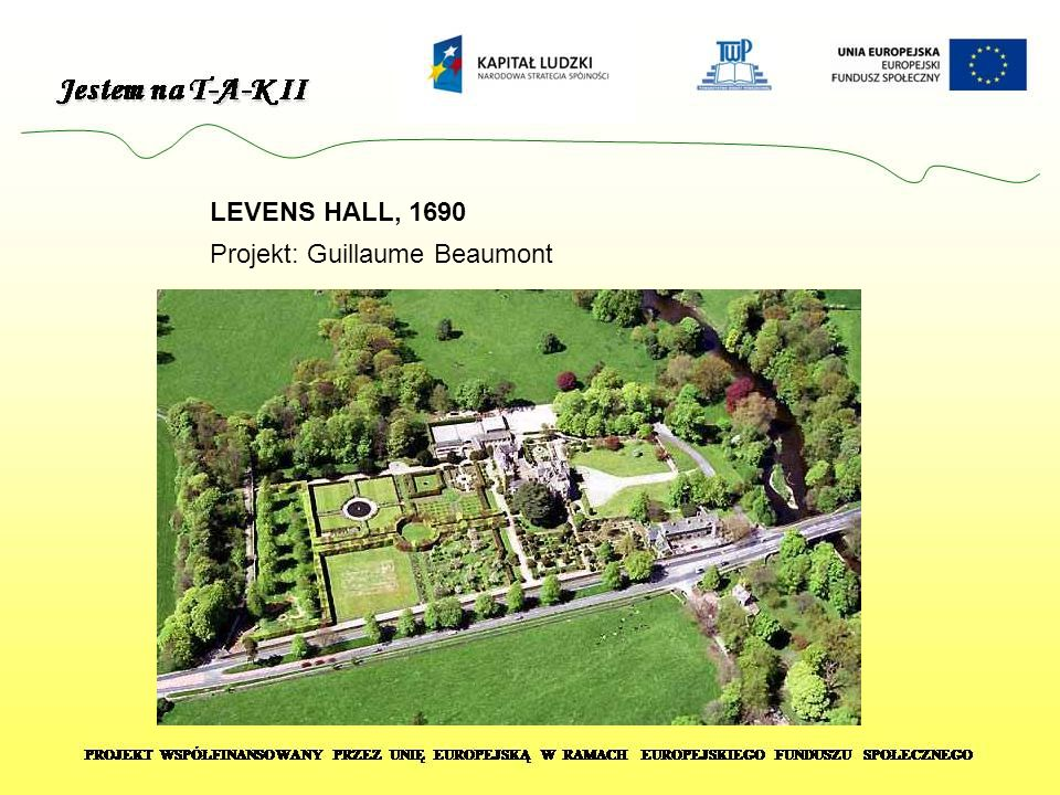 LEVENS HALL, 1690 Projekt: Guillaume Beaumont